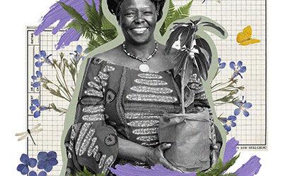 Wangari Maathai: Activista ambiental, autora y premio Nobel de la Paz.